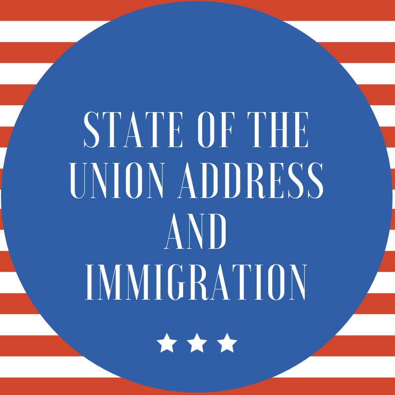 State of The Union Address and Immigration